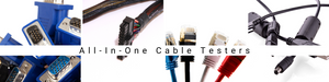 Multi-function and multi-cable Testers designed to test the most common cables use today: Network, PC, HDMI, Phone, Display, USB, BNC, Coax, Video Cables and more.