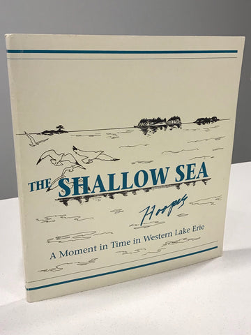 The Shallow Sea; A Moment in Time in Western Lake Erie