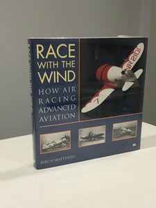 Race With the Wind; How Air Racing Advanced Aviation