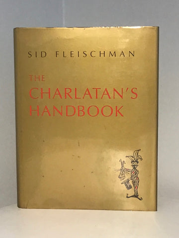 The charlatan's Handbook: New Tricks, Insider Sleights, Standup Comedies, Magic Meeting Magic & Other Astonishments