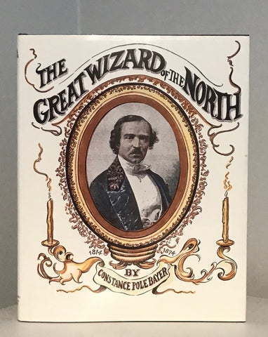 The Great Wizard of the North John Henry Anderson