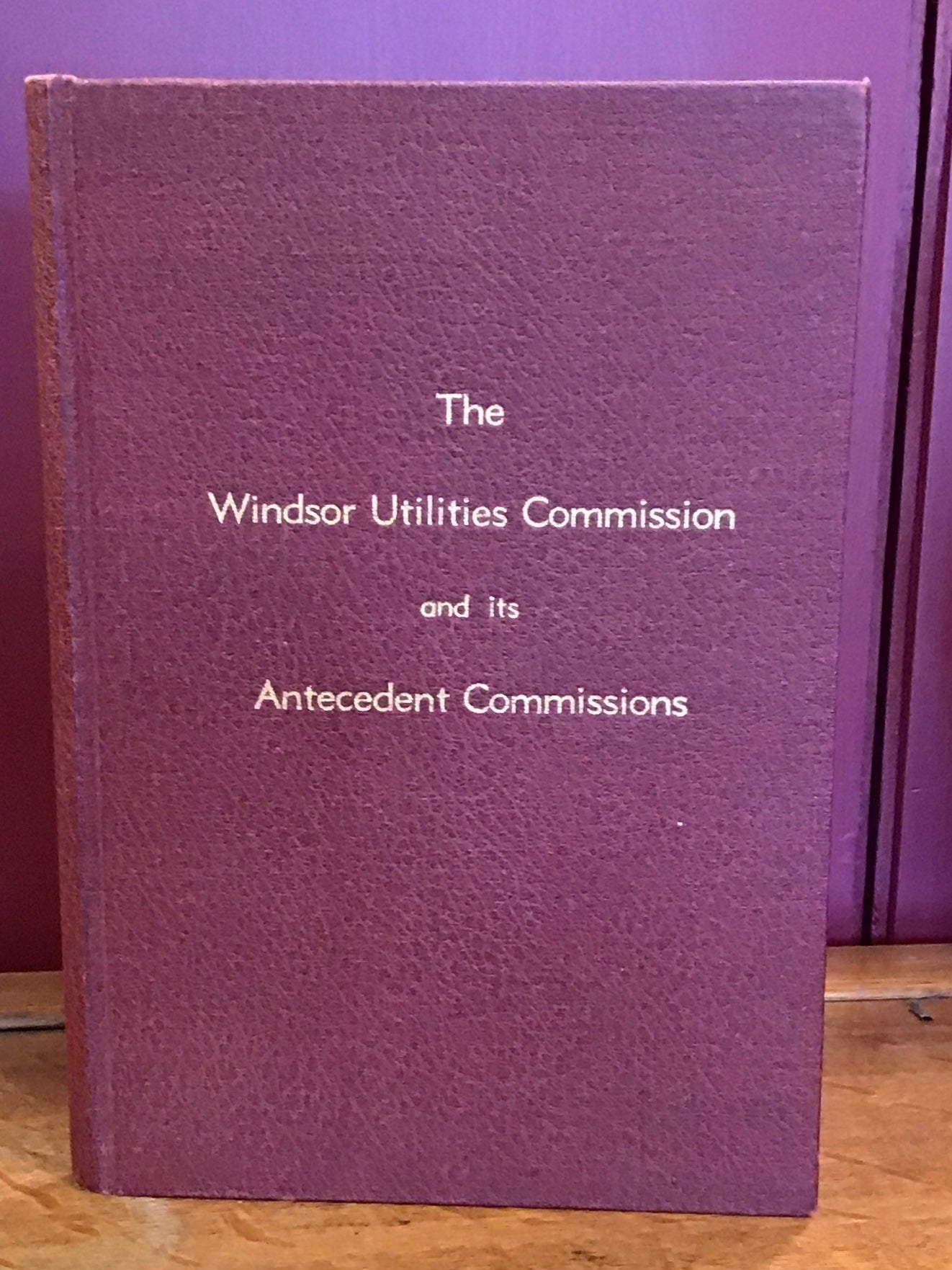 The Windsor Utilities Commission and it's Antecedent Commissions: Some of Their Accomplishments with Accompanying Statistical Data