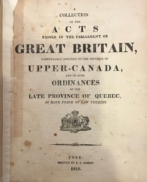 The Provincial Statutes of Upper-Canada Revised, Corrected and Republished by Authority