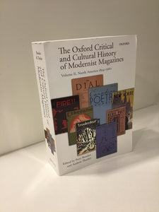 The Oxford Critical and Cultural History of Modernist Magazines: North America 1894-1960