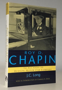 Roy D. Chapin: The Man Behind the Hudson Motor Car Company