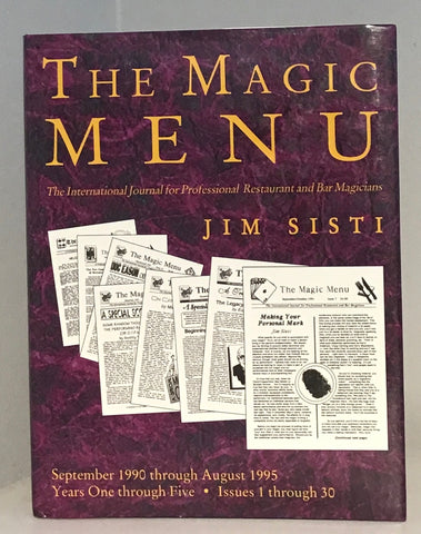 The Magic Menu: The International Journal for Professional Restaurant and Bar Magicians (Years One through Five - Sept 1990- Aug 1995(