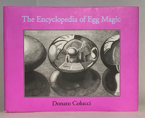 The Encyclopedia of Egg Magic