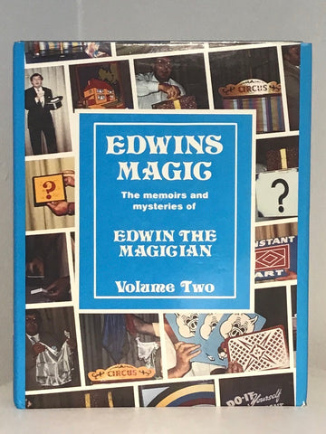 Edwin's Magic: The Memoirs and Mysteries of Edwin the Magician, Volume Two