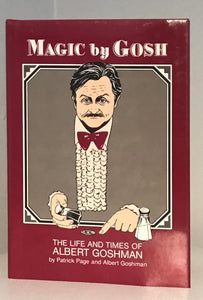 Magic by Gosh: The Life and Times of Albert Grossman