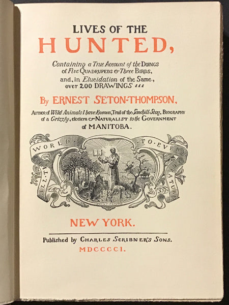 Lives of the Hunted, Containing a True Account of the Doings of Five Quadrupeds & Three Birds, and, in the Elucidation of the same, Over 200 Drawings.