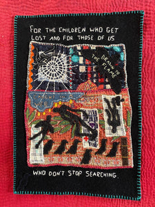Stitched Collage- For the Children Who Get Lost and For Those of Us Who Don't Stop Looking