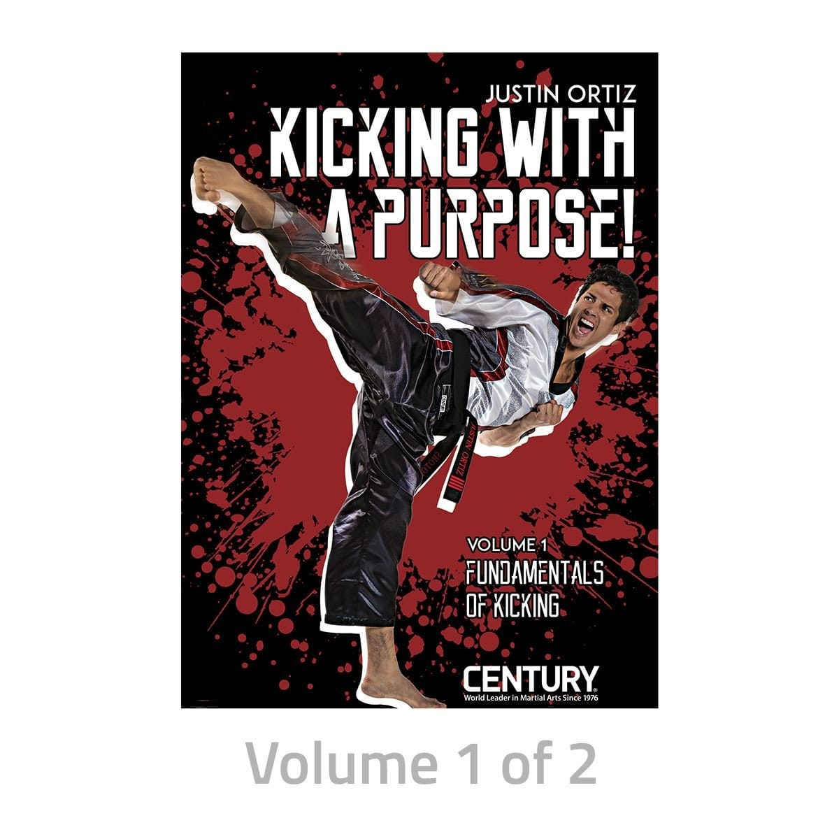 volume 1 World Champion Justin -Hot Foot- Ortiz- Kicking with a Purpose DVD