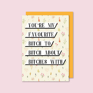 Best Bitches Floral Card
