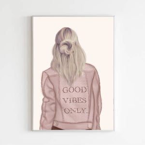 Good Vibes Only Fashion Print