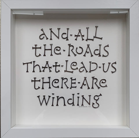 And all the Roads - Corten steel letters on paper by Annet Stirling