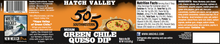 Load image into Gallery viewer, Hatch Valley Green Chile Queso 15oz - 6 Pack Case