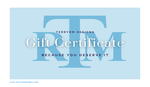 TerryRM Designs Gift Card