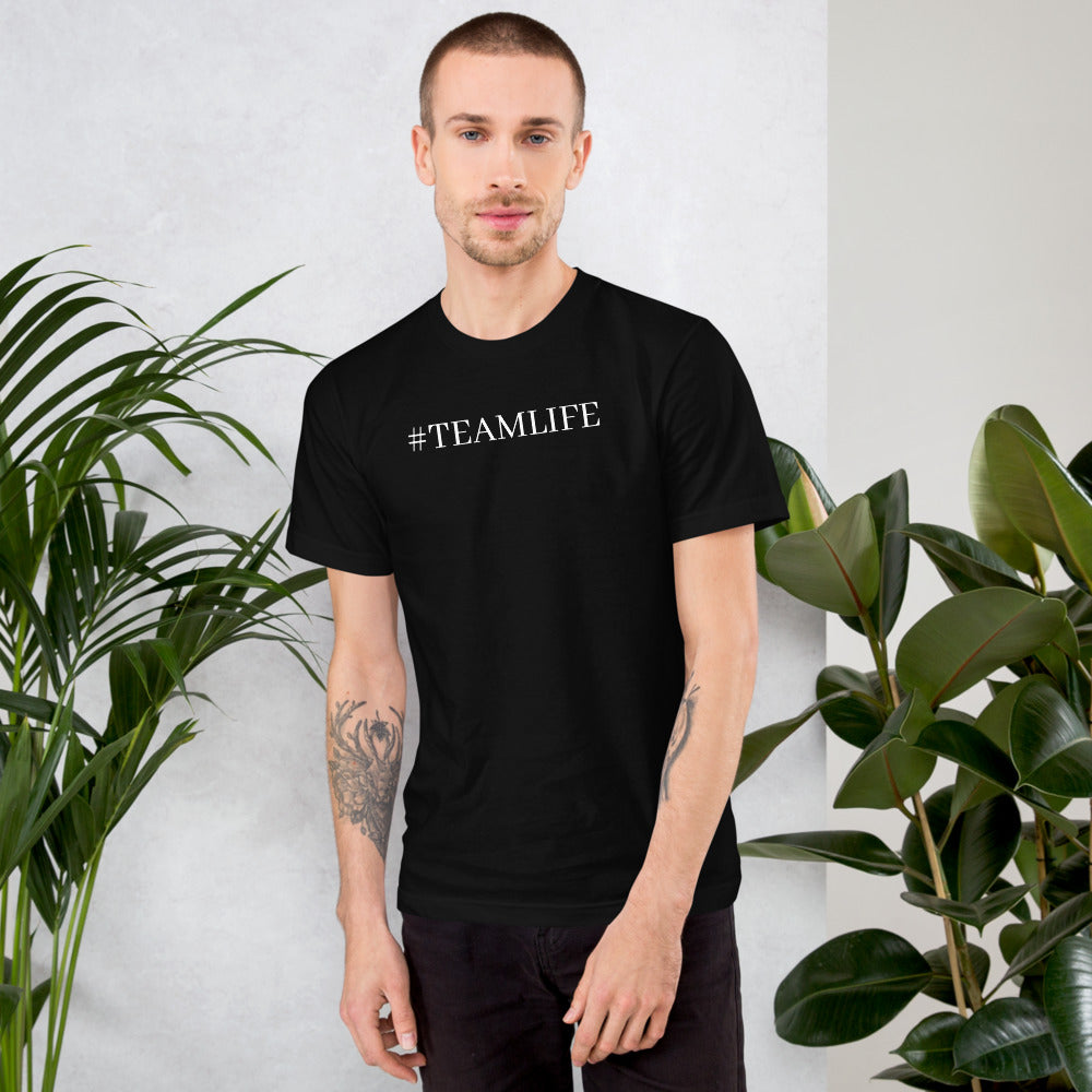 #TEAMLIFE Unisex T-Shirt