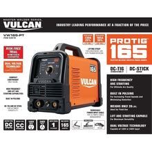 Load image into Gallery viewer, Vulcan ProTIG 165 Welder with 120/240 Volt Input (VW165-PT)