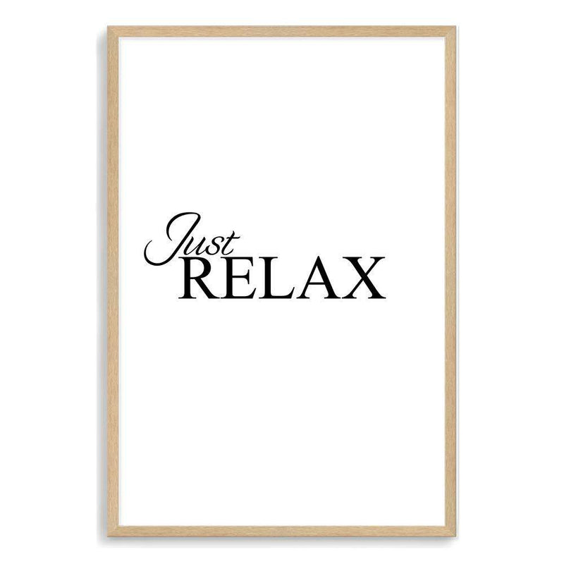 Just Relax Art Print No.1