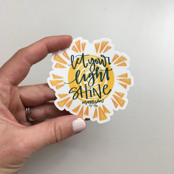 Vinyl Sticker - Let Your Light Shine