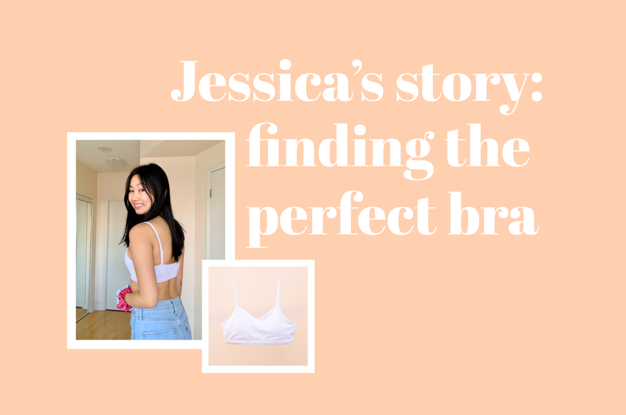 Jessica's Story: Finding the Perfect Bra