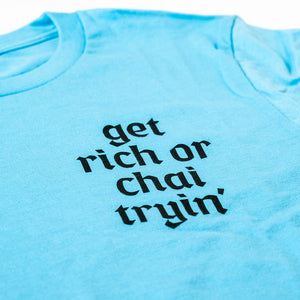 "Kolkata Chai Co - Blue ""Get Rich"" T-shirt"