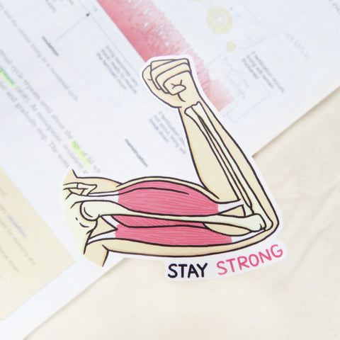 Stay Strong Sticker