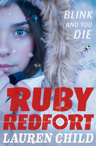 Ruby Redfort Bk 6 Blink & You Die