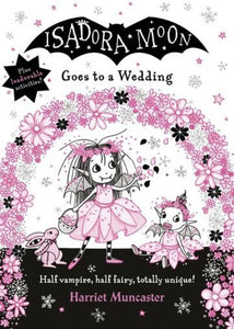 Isadora Moon Goes to a Wedding