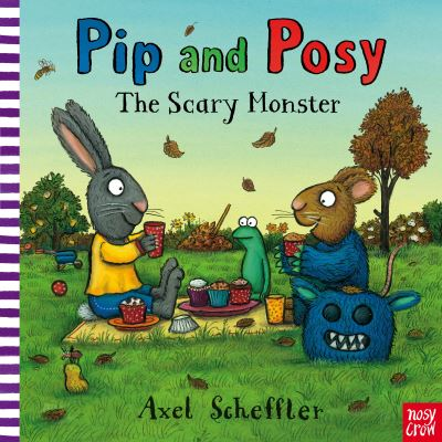 Pip & Posy The Scary Monster