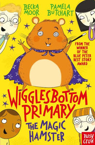 Wigglesbottom Primary The Magic Hamster