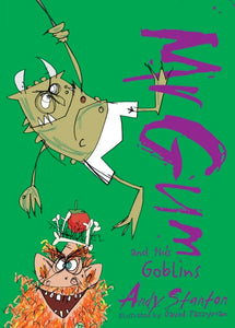 Mr Gum & The Goblins