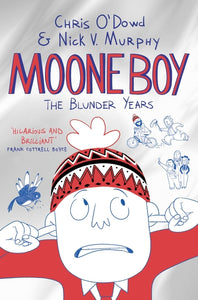 Moone Boy The Blunder Years