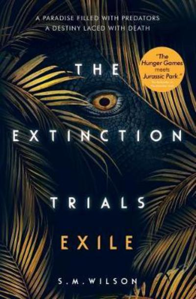 THE EXTINCTION TRIALS 2: EXILE
