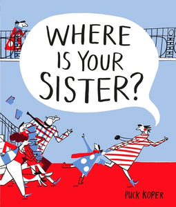 Where Is Your Sister?
