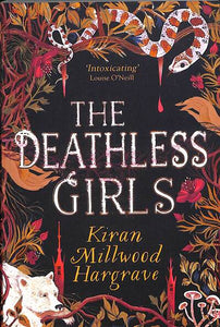 Deathless Girls: A beautiful gift this Christmas