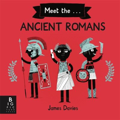 Meet The Ancient Romans