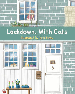 Lockdown, With Cats