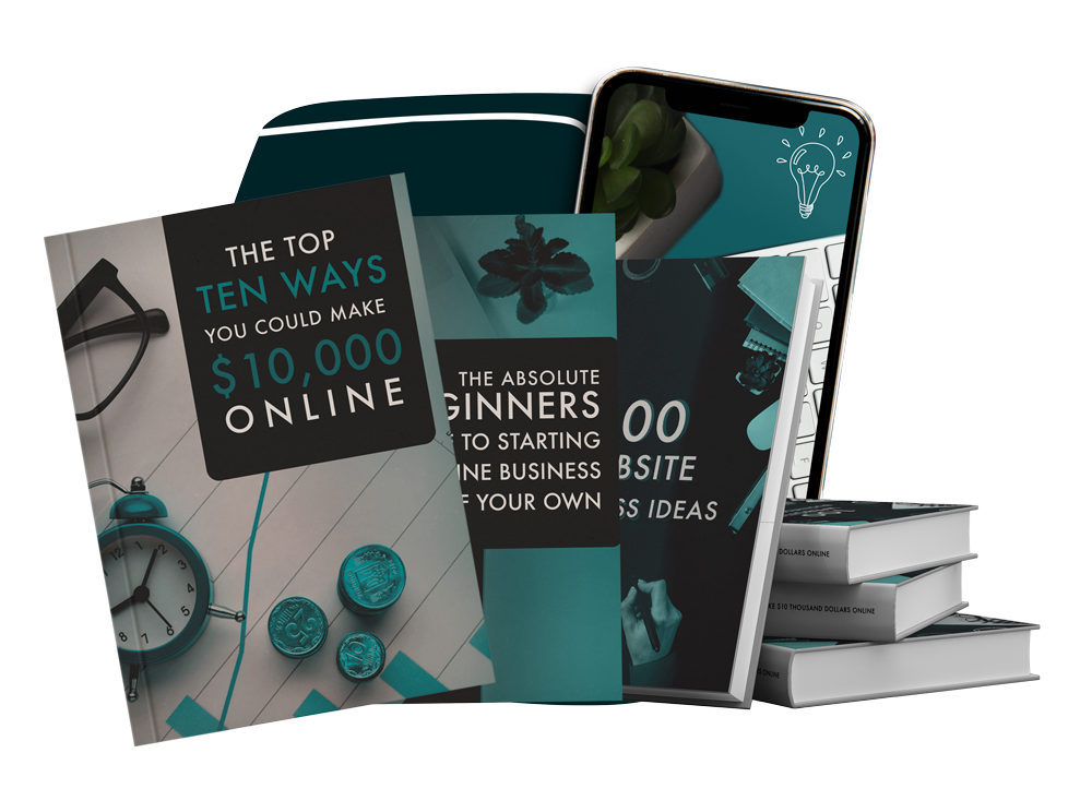 BUNDLE: The Top 10 Ways You Could Make $10,000 Online, The Absolute Beginners Guide To Starting An Online Business Of Your Own, 100 Website Business Ideas