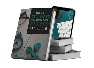 The Top 10 Ways You Could Make $10,000 Online