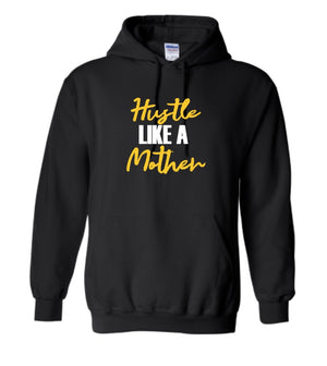 Hustle Like a Mother-Black & Gold Hoodie