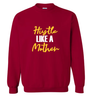 Hustle Like a Mother-Garnet & Gold Hoodie