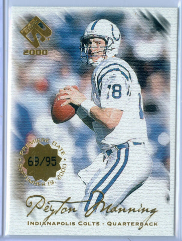 PEYTON MANNING 2000 PRIVATE STOCK PREMIERE DATE SP/95