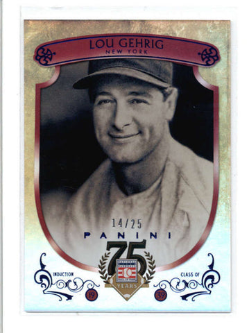 LOU GEHRIG 2014 PANINI HALL OF FAME #11 RARE FOIL PARALLEL #14/25 AC565