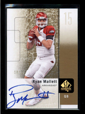 RYAN MALLETT 2011 SP AUTHENTIC #92 GOLD ROOKIE AUTOGRAPH AUTO #10/15 AC2330