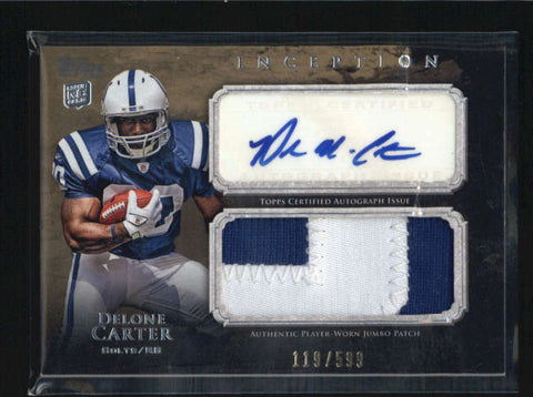 DELONE CARTER 2011 TOPPS INCEPTION ROOKIE PATCH AUTOGRAPH AUTO #119/599 AB6242