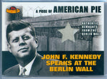 JOHN F. KENNEDY 2001 01 TOPPS AMERICAN PIE REMNANTS FROM THE BERLIN WALL SP