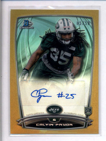 CALVIN PRYOR 2014 BOWMAN CHROME GOLD REFRACTOR ROOKIE AUTO #05/50 AC2303