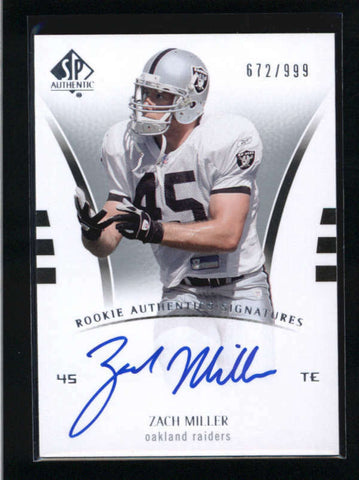 ZACH MILLER 2007 SP AUTHENTIC #242 ROOKIE AUTOGRAPH AUTO RC #672/999 AB9322